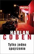 Tylko jedno spojrzenie - Harlan Coben - ebook + audiobook