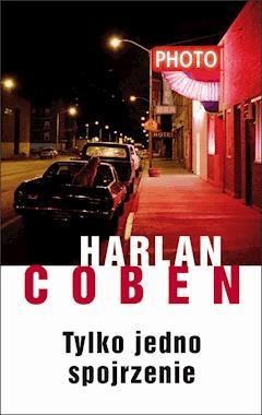 Tylko jedno spojrzenie - Harlan Coben - ebook