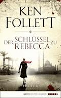 Der Schlüssel zu Rebecca - Ken Follett - E-Book
