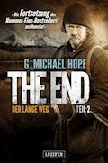The End 2 - Der lange Weg - G. Michael Hopf - E-Book