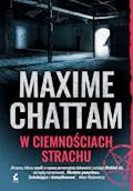 W ciemnościach strachu - Maxime Chattam - ebook