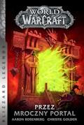 World of Warcraft: Przez Mroczny Portal - Aaron Rosenberg, Christie Golden - ebook
