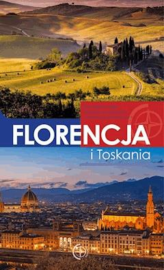 Przewodniki. Florencja i Toskania - Michał Jaworski - ebook