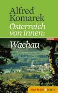 Wachau - Alfred Komarek - E-Book