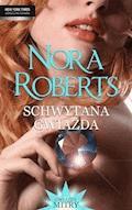 Schwytana gwiazda - Nora Roberts - ebook
