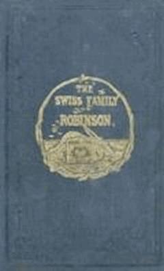 Swiss Family Robinson - Johann David Wyss - ebook