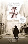 Über die weiße Linie - Arne Molfenter - E-Book
