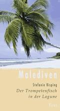Lesereise Malediven - Stefanie Bisping - E-Book