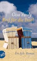 Reif für die Insel - Gisa Pauly - E-Book + Hörbüch