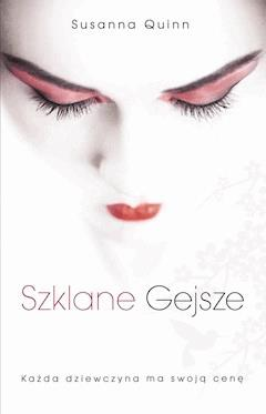 Szklane gejsze - Susanna Quinn - ebook