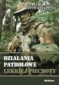 Działania patrolowe lekkiej piechoty - Paweł Makowiec, Marek Mroszczyk - ebook