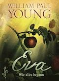 Eva - William Paul Young - E-Book