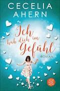Ich hab dich im Gefühl - Cecelia Ahern - E-Book