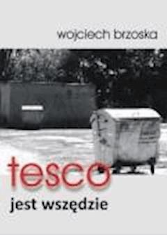 tesco jest wszędzie - Wojciech Brzoska - ebook