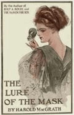 The Lure of the Mask - Harold MacGrath - ebook