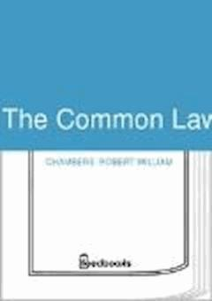The Common Law - Robert William Chambers - ebook