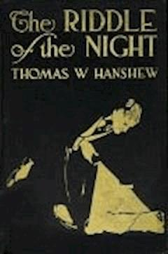 The Riddle of the Night - Thomas W. Hanshew - ebook