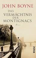 Das Vermächtnis der Montignacs - John Boyne - E-Book