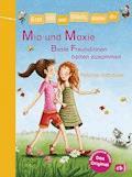 Erst ich ein Stück, dann du - Mia und Maxie - Beste Freundinnen halten zusammen - Patricia Schröder - E-Book