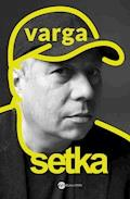 Setka - Krzysztof Varga - ebook