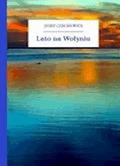 Lato na Wołyniu - Czechowicz, Józef - ebook