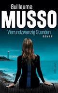 Vierundzwanzig Stunden - Guillaume Musso - E-Book