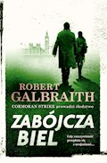 Cormoran Strike prowadzi śledztwo. Zabójcza biel - Robert Galbraith - ebook + audiobook