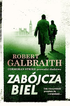 Cormoran Strike prowadzi śledztwo. Zabójcza biel - Robert Galbraith - ebook