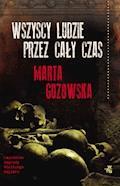 Wszyscy ludzie przez cały czas - Marta Guzowska - ebook + audiobook