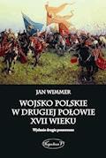 Wojsko polskie w drugiej połowie XVII wieku - Jan Wimmer - ebook