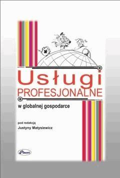 Usługi profesjonalne w globalnej gospodarce - Justyna Matysiewicz - ebook