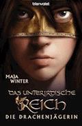 Die Drachenjägerin 3 - Maja Winter - E-Book