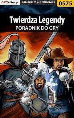 """Twierdza Legendy - poradnik do gry - Krystian """"GRG"""" Rzepecki - ebook"""