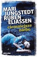 Ciemniejsze niebo - Mari Jungstedt - ebook