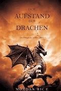 Der Aufstand Der Drachen (Von Königen Und Zauberern—Buch 1) - Morgan Rice - E-Book