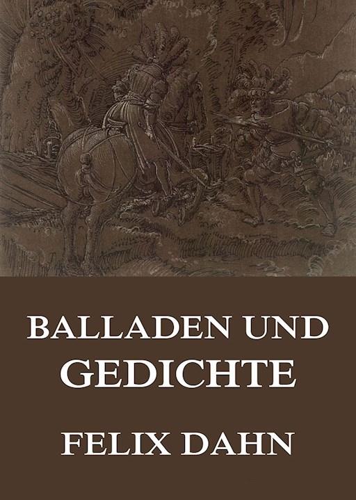 Balladen Und Gedichte Felix Dahn E Book Legimi Online