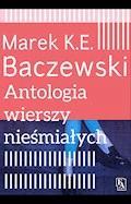 Antologia wierszy nieśmiałych - Marek K.E.Baczewski - ebook