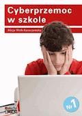 Cyberprzemoc w szkole - Danuta Wołk-Karaczewska - ebook