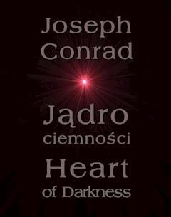 Jądro ciemności. Heart of Darkness - Joseph Conrad - ebook