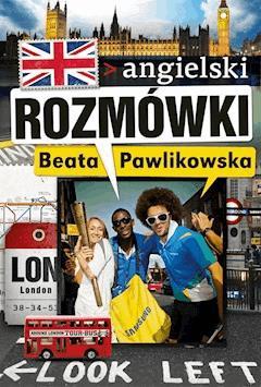 Rozmówki. Angielski - Beata Pawlikowska - ebook