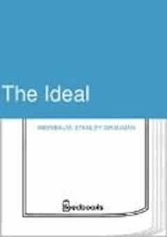 The Ideal - Stanley Grauman Weinbaum - ebook