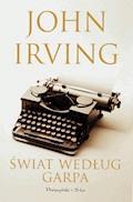 Świat według Garpa - John Irving - ebook