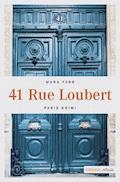 41 Rue Loubert - Mara Ferr - E-Book