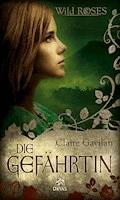 Die Gefährtin - Claire Gavilan - E-Book