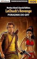 """Monkey Island 2 Special Edition: LeChuck's Revenge - poradnik do gry - Zamęcki """"g40st"""" Przemysław - ebook"""