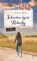 Sekretne życie Roberty - Małgorzata Hayles - ebook