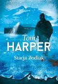 Stacja Zodiak - Tom Harper - ebook + audiobook