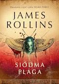 Siódma Plaga - James Rollins - ebook