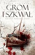 Kraina Martwej Ziemi. Tom 2. Grom i szkwał - Jacek Łukawski - ebook