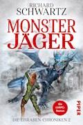 Monsterjäger - Richard Schwartz - E-Book